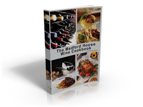 The Medford House Wine Cookbook